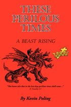 These Perilous Times