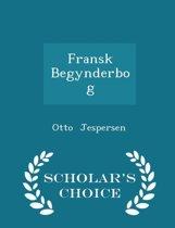 Fransk Begynderbog - Scholar's Choice Edition