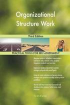 Organizational Structure Work Third Edition