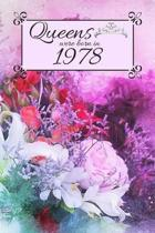 Queens Were Born In 1978: Also search main title with different birth year. Floral 1978 Birthday Christmas Notebook, Present, Sketchbook, Diary,