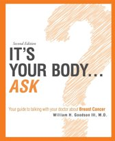 it's your Body...Ask