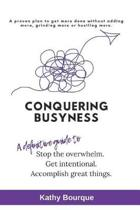 Conquering Busyness