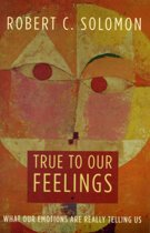 True to Our Feelings
