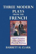 Three Modern Plays from the French