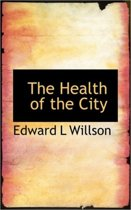 The Health of the City