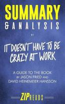 Summary & Analysis of It Doesn't Have to Be Crazy at Work
