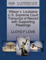Wilson V. Louisiana U.S. Supreme Court Transcript of Record with Supporting Pleadings