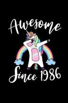 Awesome Since 1986: Rainbow Dabbing Unicorn Notebook And Journal To Write In For 33 Year Old Boy Girl - 6x9 Unique Diary - 120 Blank Lined