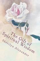 The Gift of Spiritual Wisdom