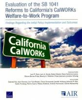 Evaluation of the Sb 1041 Reforms to California's Calworks Welfare-to-Work Program