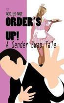 Order's Up! (a Gender Swap Tale)