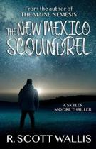 The New Mexico Scoundrel