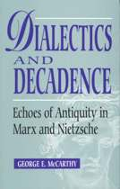 Dialectics and Decadence