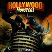 Hollywood Monsters - Big Troub