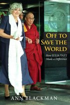 Off to Save the World: How Julia Taft Made a Difference