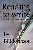 Reading To Write, a Novel Way to Write a Novel