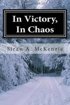 In Victory, in Chaos