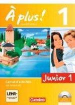À plus! Nouvelle édition Junior. Band 1. 1. Lernjahr Carnet d'activités mit CD-Extra und DVD-ROM