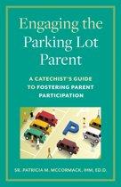 Engaging the Parking Lot Parent