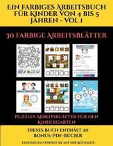 Puzzles Arbeitsblatter Fur Den Kindergarten (Ein Farbiges Arbeitsbuch Fur Kinder Von 4 Bis 5 Jahren - Vol 1)
