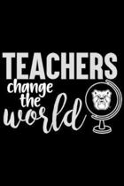 Teachers Change The World: Butler Bulldogs Teachers Change The World - Apparel Journal/Notebook Blank Lined Ruled 6x9 100 Pages