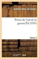 Pr�cis de l'Art de la Guerre, Volume 2