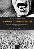 A Century of Populist Demagogues: Eighteen European Portraits, 1918-2018