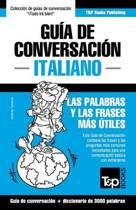 Gu a de Conversaci n Espa ol-Italiano Y Vocabulario Tem tico de 3000 Palabras