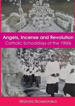 Angels, Incense and Revolution