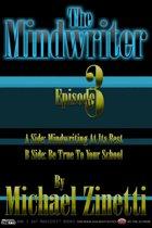 The Mindwriter: Episode 3