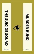 The Suicide Squad - Murder Bund