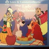 Walt Disney lees & luistercollectie serie : Lady en de Vagebond