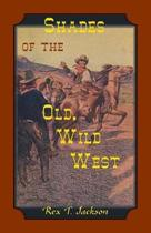 Shades of the Old Wild West