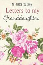 Letters to my Granddaughter Journal-Grandparents Journal Appreciation Gift-Lined Notebook To Write In-6''x9'' 120 Pages Book 2: Keepsake Gift to Write M