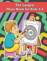The Largest Maze Book for Kids 4-8: Developing Problem Solving Skills, Maze Activity Book for Kids, Maze Books for Kids