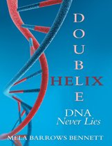 Double Helix: DNA Never Lies