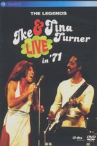 Ike & Tina Turner - The Legends Live in '71