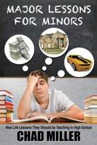 Major Lessons for Minors