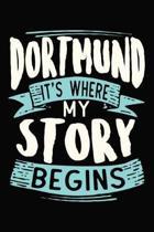 Dortmund It's where my story begins