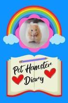 Pet Hamster Diary