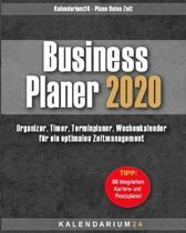Business Planer 2020: Organizer, Timer, Terminplaner, Kalender, Wochenkalender f�r ein optimales Zeitmanagement
