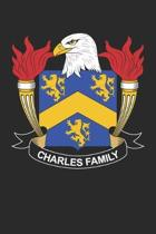 Charles: Charles Coat of Arms and Family Crest Notebook Journal (6 x 9 - 100 pages)