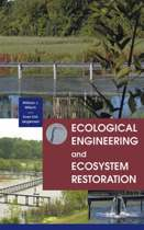 Ecological Engineering and Ecosystem Restoration