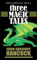 Three Magic Tales