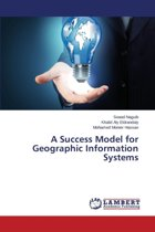 A Success Model for Geographic Information Systems
