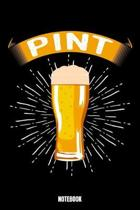 Pint Notebook: Beer Daily Food Journal I Food Diary I Daily Food Tracker I Food Log Book I Track meals for weight loss and diet I Act