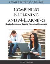 Combining E-Learning and M-Learning