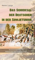 Das Schicksal der Deutschen in der Sowjetunion