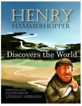 Henry Hammerhopper Discovers the World