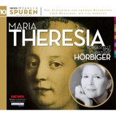 Spuren- Menschen, die uns bewegen: Maria Theresia